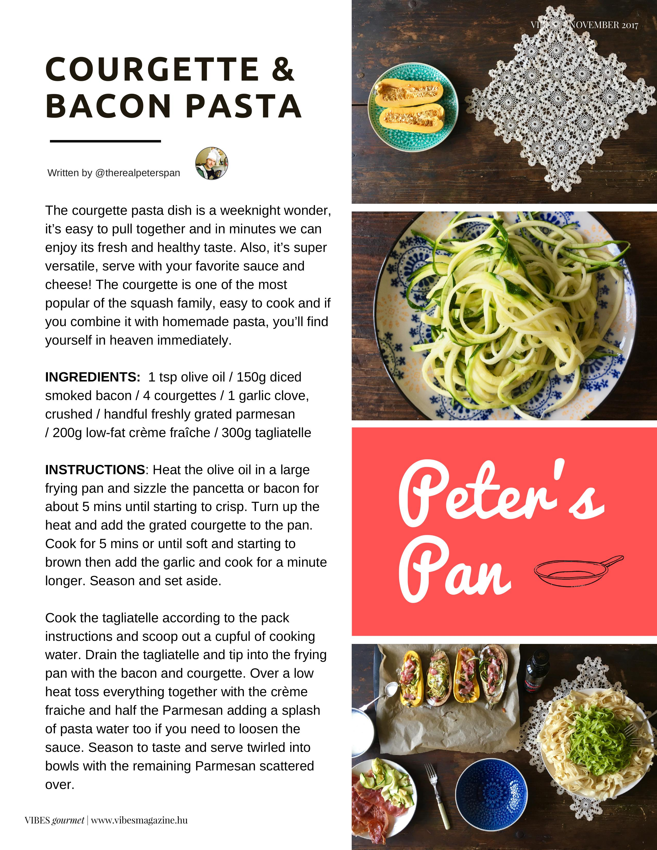 Peter's Pan: COURGETTE & BACON PASTA - November 2017 VIBES